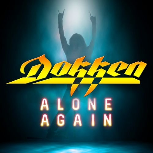 Dokken - Alone Again (2018)